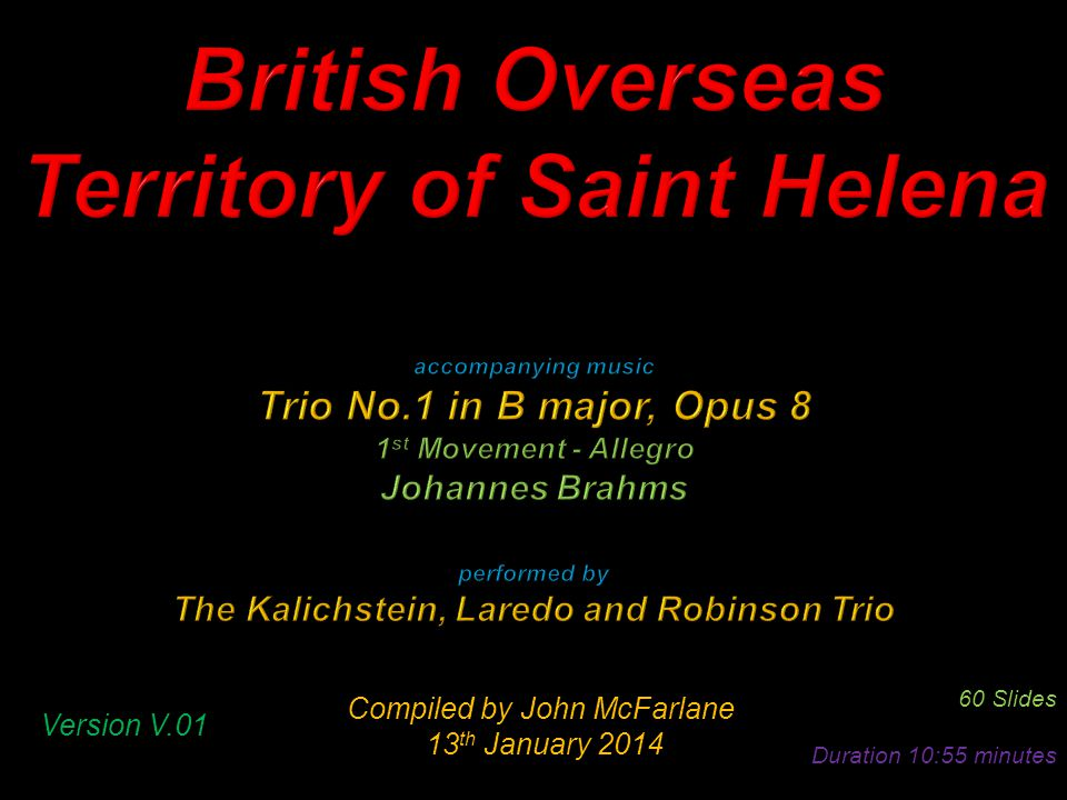 Compiled by John McFarlane 13 th January 2014 13 th January 2014 60 Slides Duration 10:55 minutes Version V.01