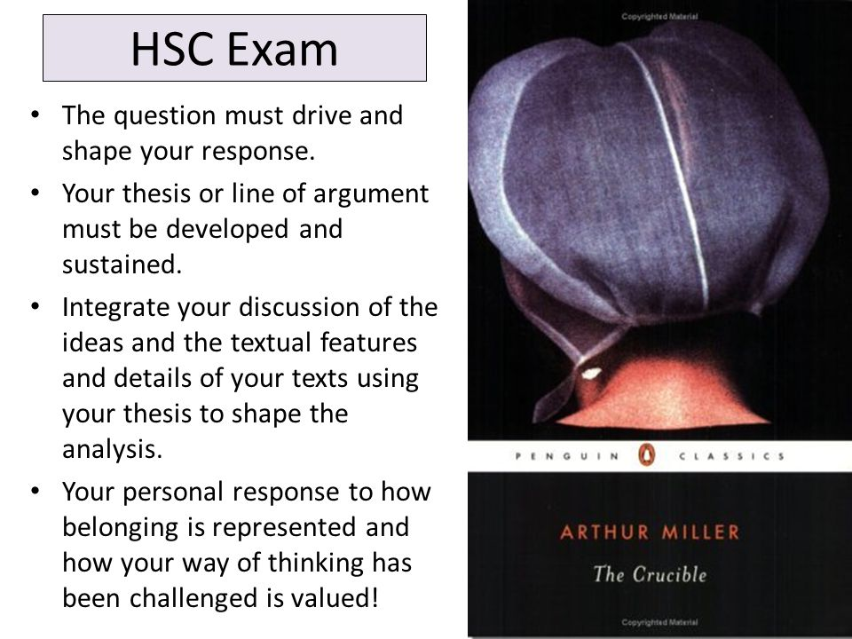 HSC Exam The question must drive and shape your response.