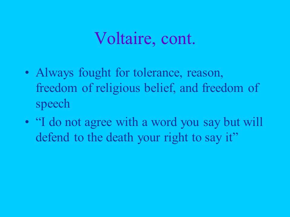 Voltaire, cont.