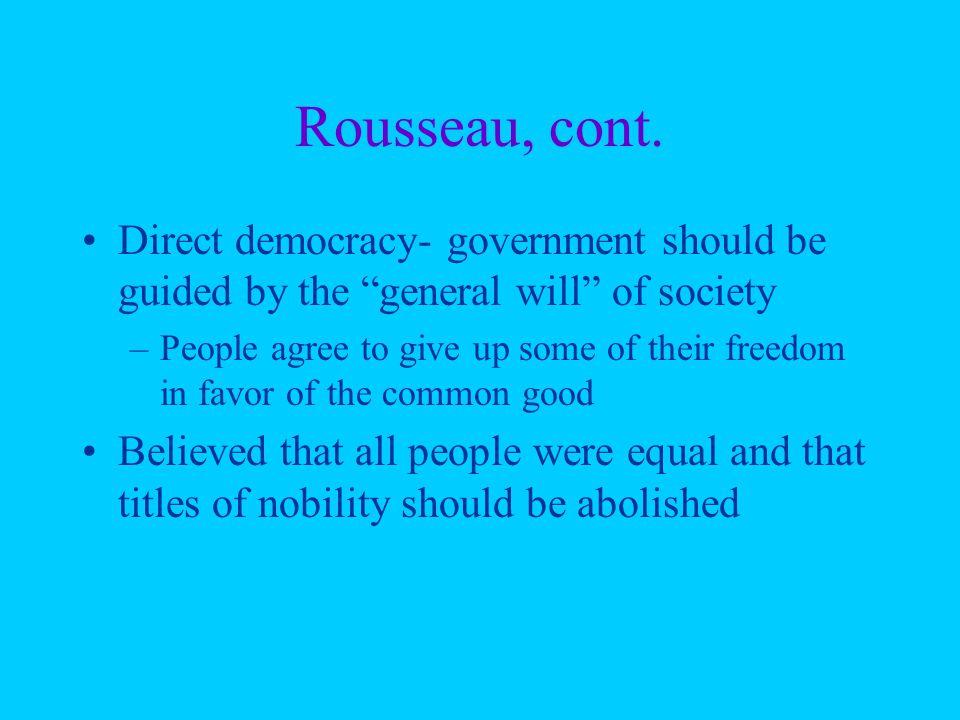 Rousseau, cont.