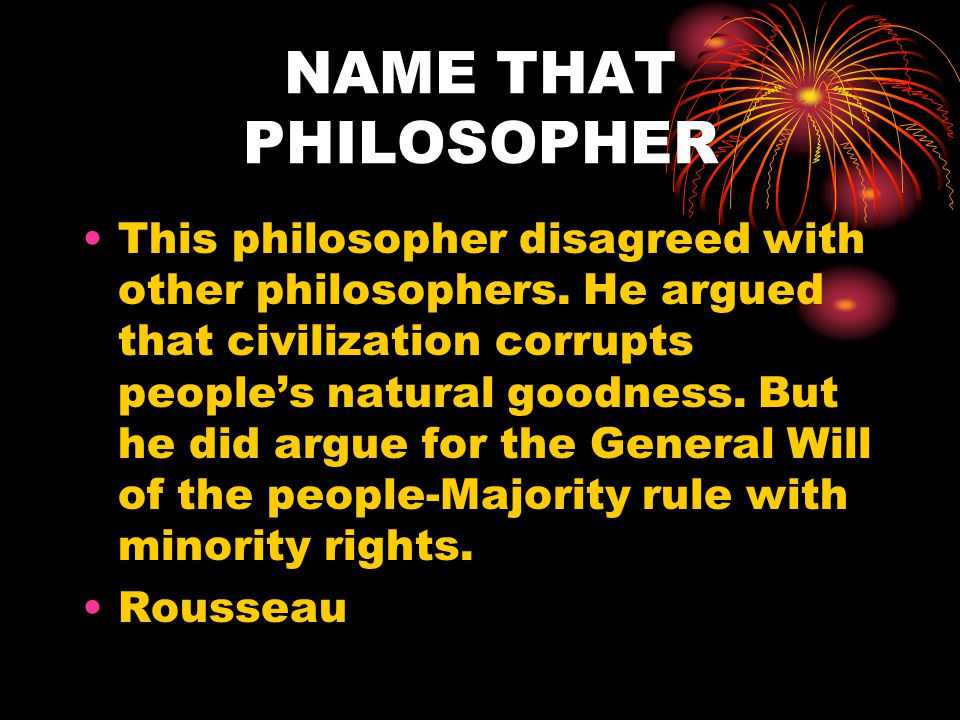True or False In general, the philosophers believed that societies could progress (improve). TRUE