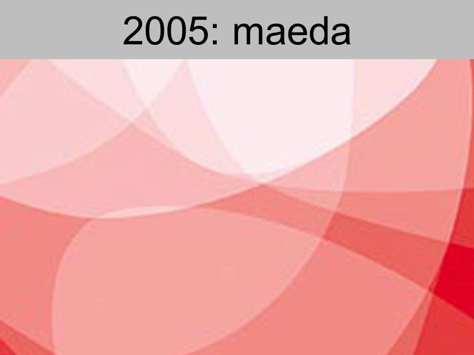 2005: maeda