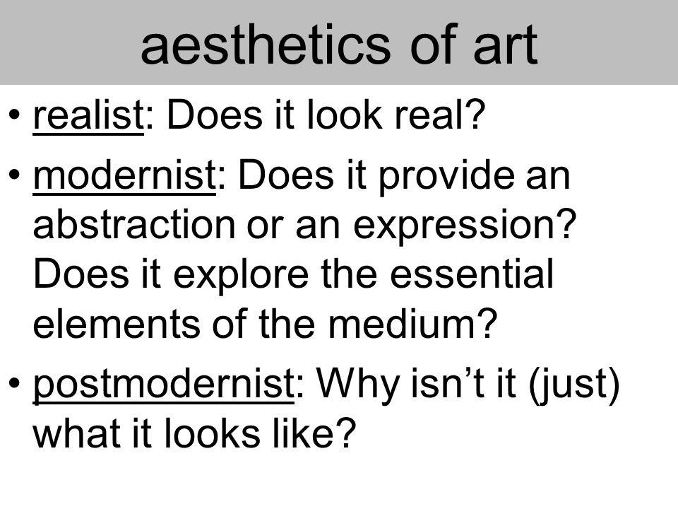 aesthetics of art realist: Does it look real.