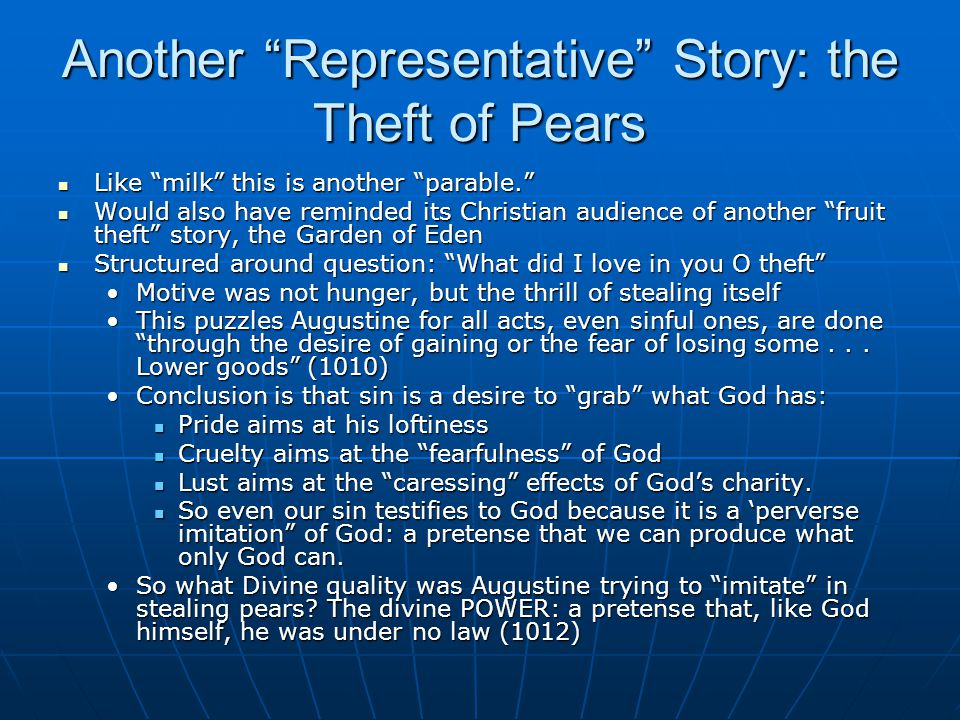 """Another """"Representative"""" Story: the Theft of Pears Like """"milk"""" this is another """"parable."""" Like """"milk"""" this is another """"parable."""" Would also have remin"""