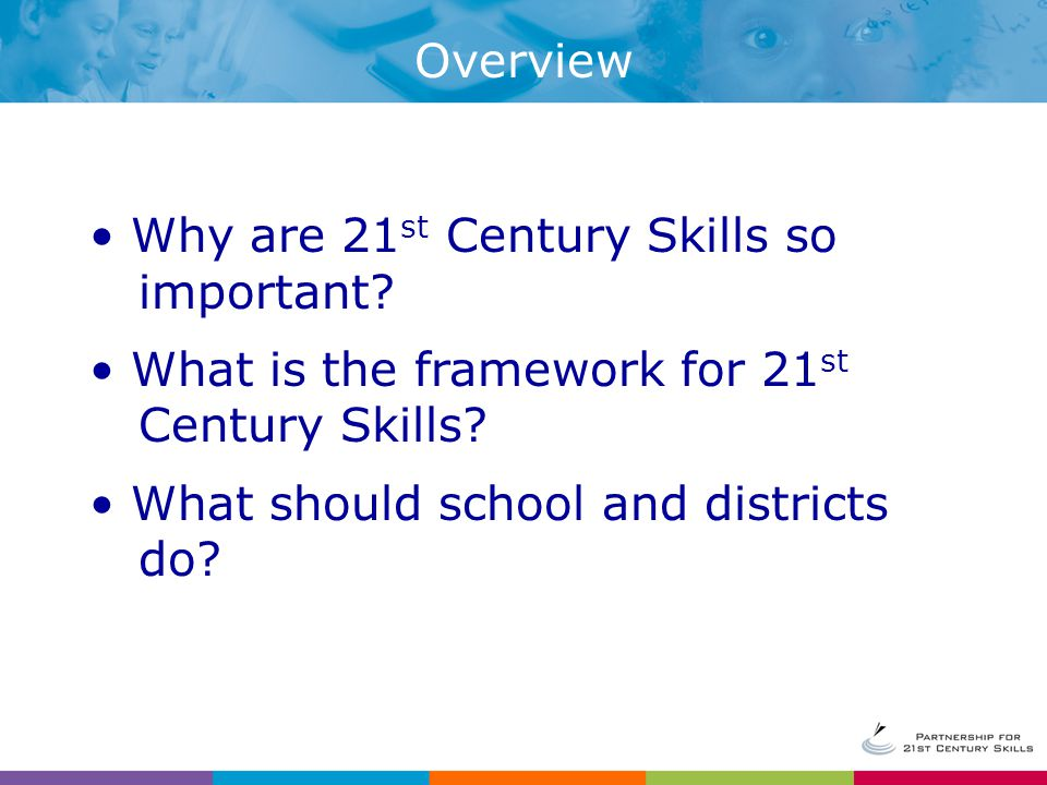 Use a full range of assessments, including high-stakes and classroom assessments, to measure 21 st Century Skills.