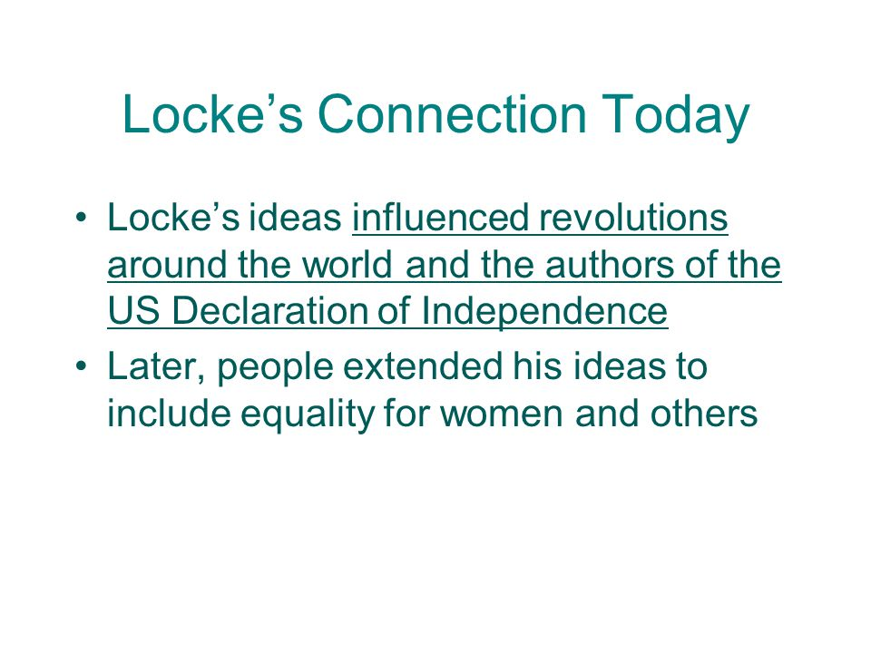 Locke's Main Ideas Natural rights-right to life, liberty, and property. (Every person has them) Rulers have a responsibility to protect those rights P