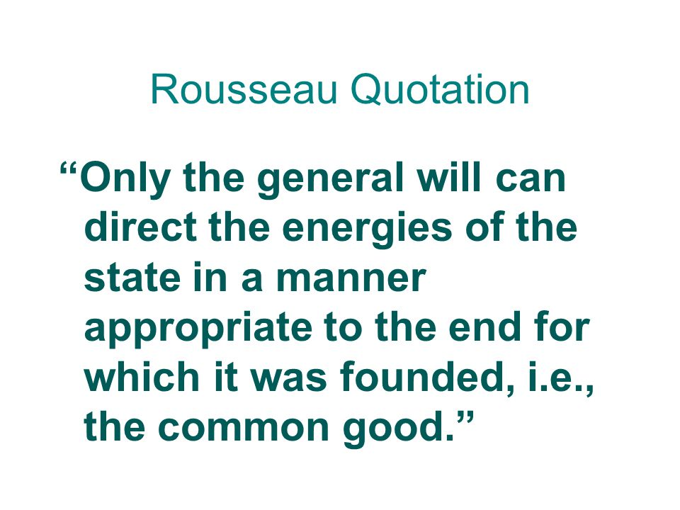 Jean-Jacques Rousseau Wrote a book called The Social Contract