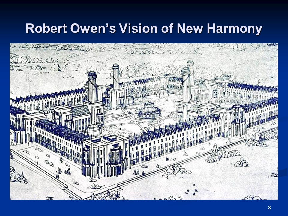3 Robert Owen's Vision of New Harmony