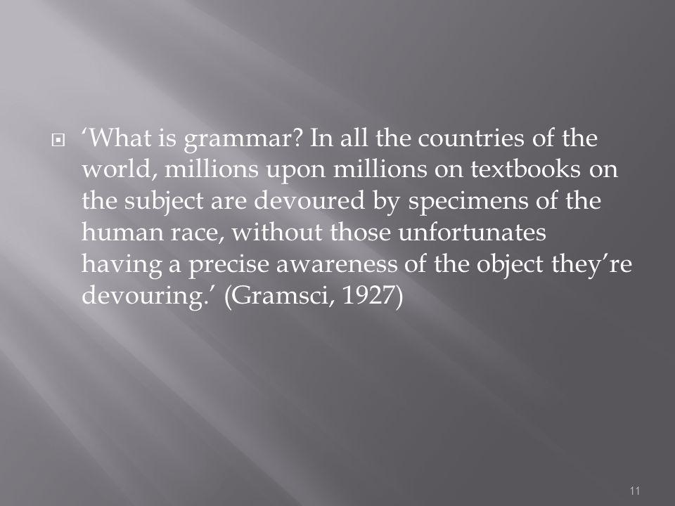  'What is grammar.