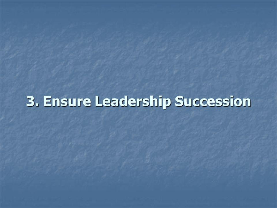 3. Ensure Leadership Succession