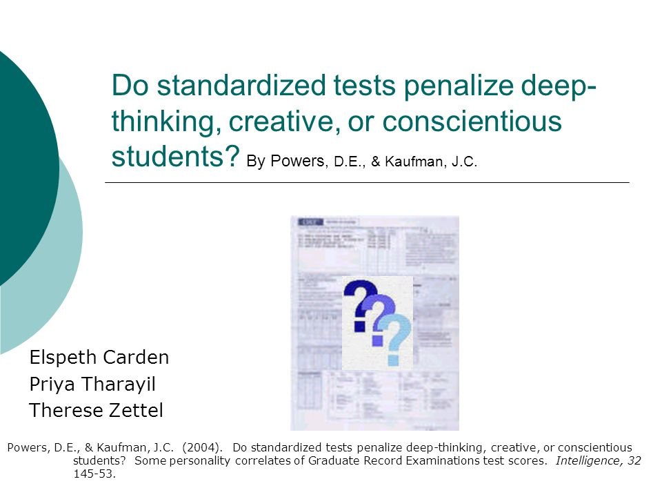 Critique of Results  Study sample was not representative of GRE test taking population  The study required a battery of tests, leaving only the most diligent test takers as participants
