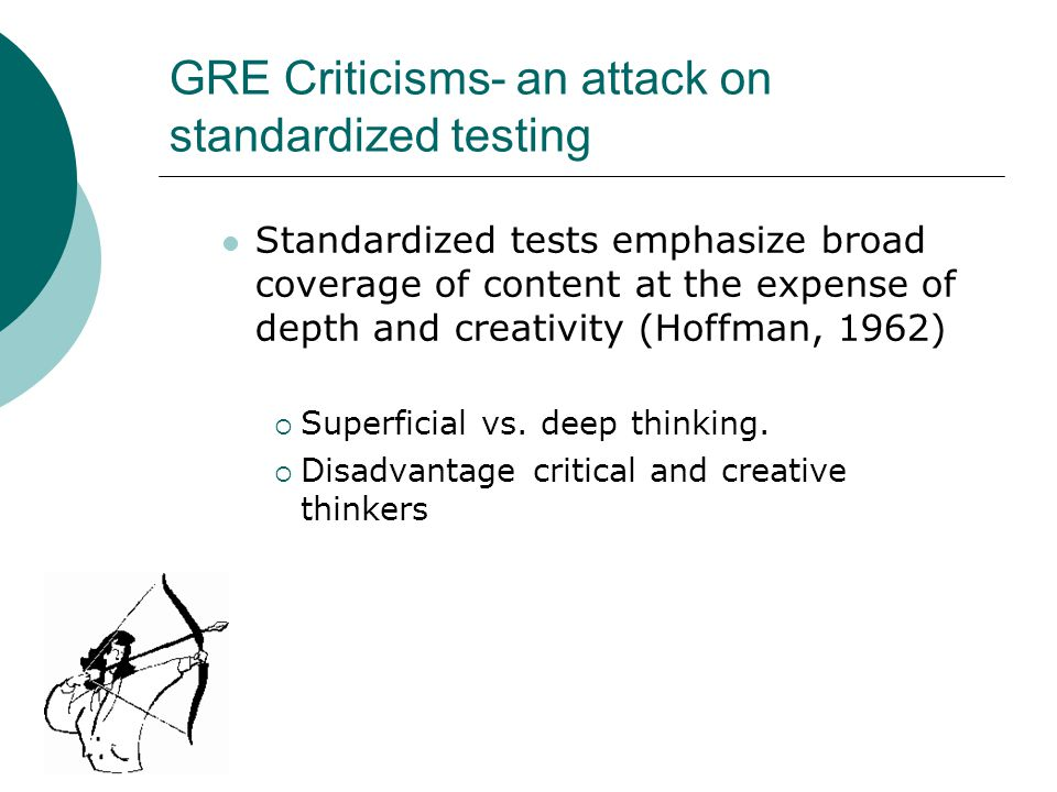 Do standardized tests penalize deep- thinking, creative, or conscientious students.