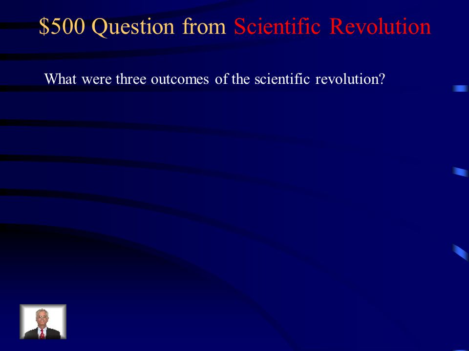 $400 Answer from Scientific Revolution Nicolas Copernicus