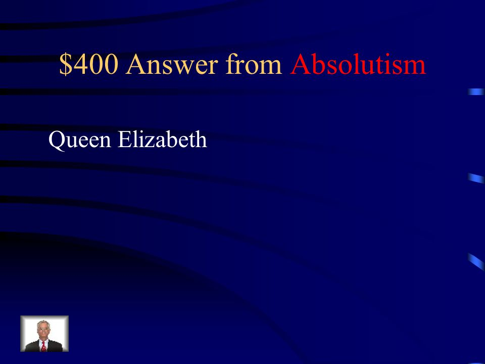 $400 Question from Absolutism Which monarch was famous for using marriage as a weapon of diplomacy