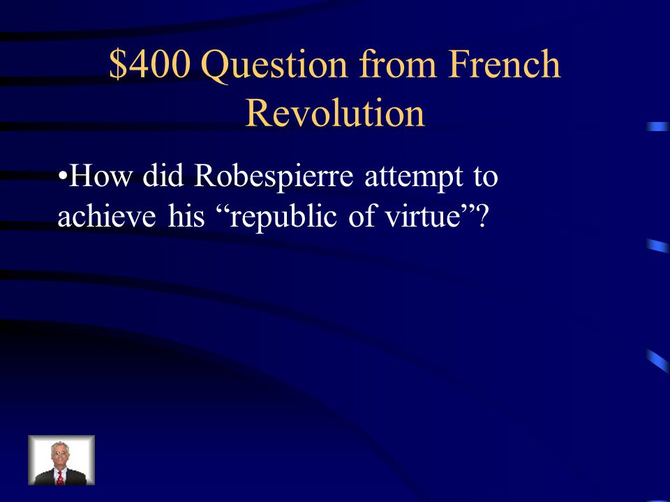 $300 Answer from French Revolution the Tennis Court oath