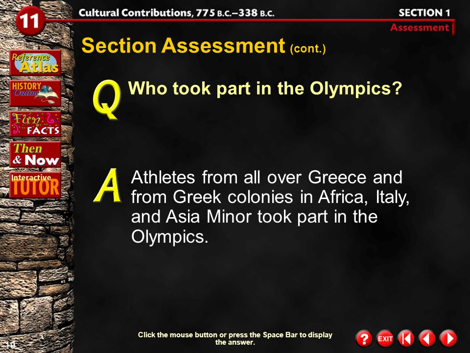 18 Section 1-Assessment 1 Section Assessment How did the Greeks honor their gods and goddesses.