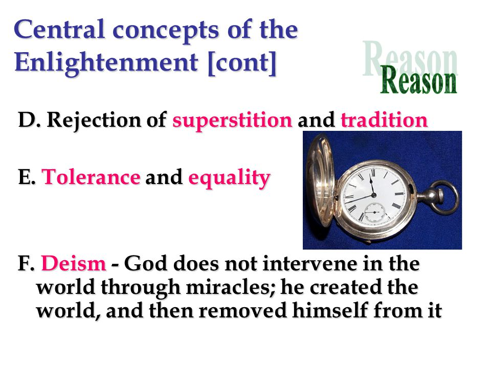 Central Concepts of the Enlightenment Central Concepts of the Enlightenment A.