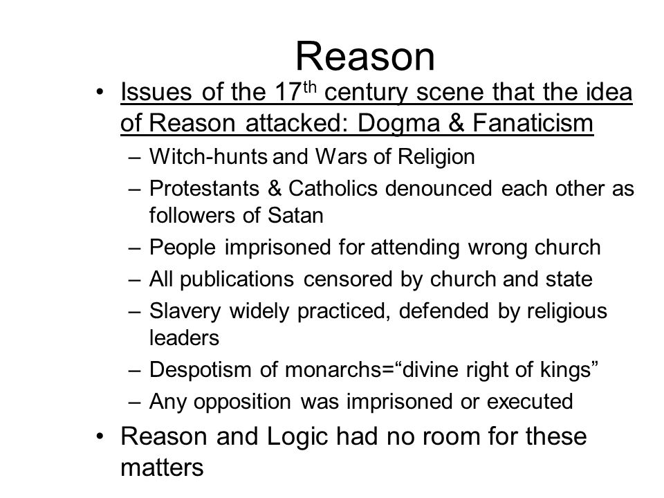 Reason Cont.*The greatest crimes are perpetuated in the name of religion and God.