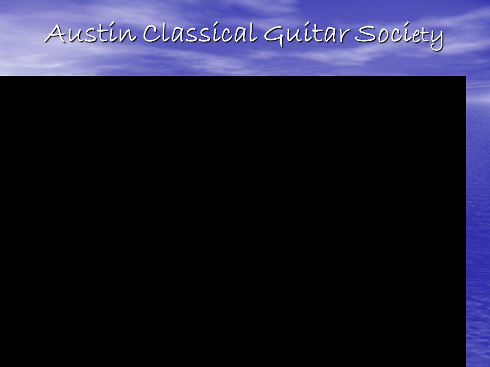 Austin Classical Guitar Soci ety