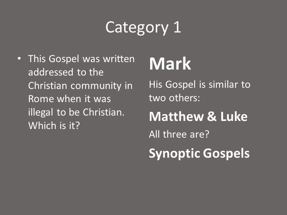 Category 1 In this Gospel, Jesus is the ultimate teacher which is it? Matthew