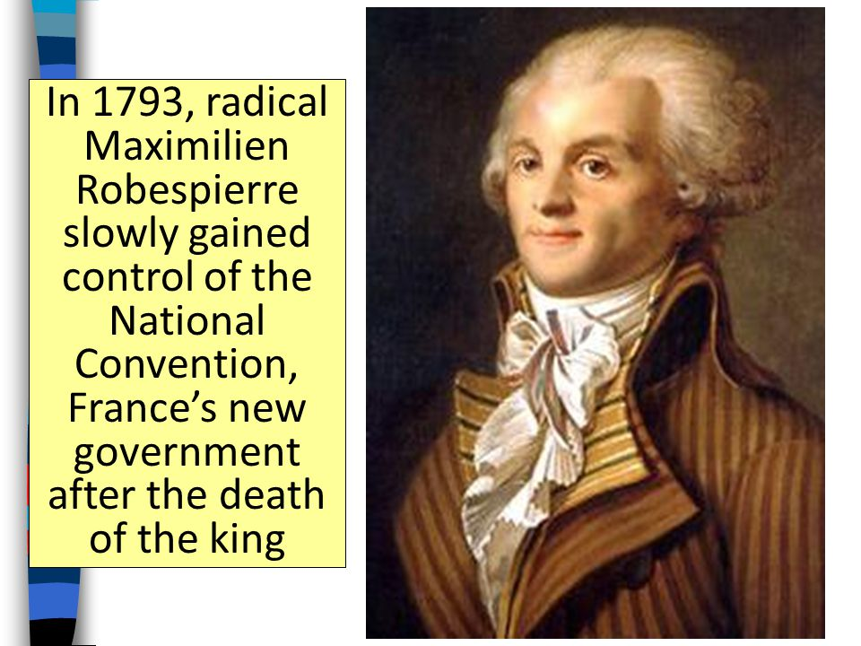 In 1793, King Louis XVI was arrested, convicted of treason, and executed by guillotine