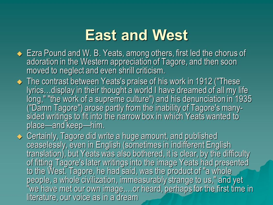 East and West East and West  Ezra Pound and W. B.