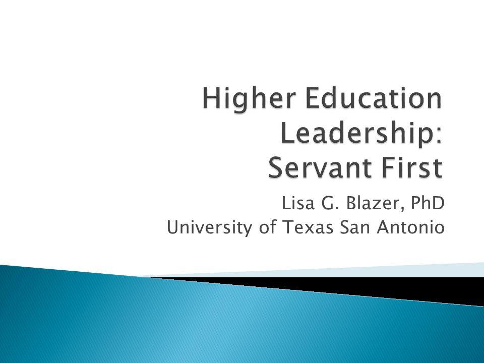 Lisa G. Blazer, PhD University of Texas San Antonio