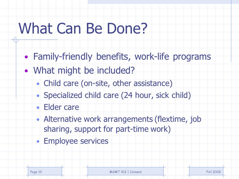 Fall 2008MGMT 412 | CareersPage 19 What Can Be Done.