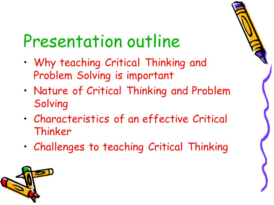 Problem Solving and Critical Thinking in ELT Problem Solving and Critical Thinking in ELT Awad Al Sheikh, Rasha Dahman & Fida Abu Eid