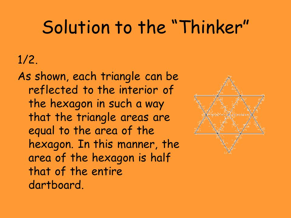 """Solution to the """"Thinker"""" 1/2. As shown, each triangle can be reflected to the interior of the hexagon in such a way that the triangle areas are equal"""