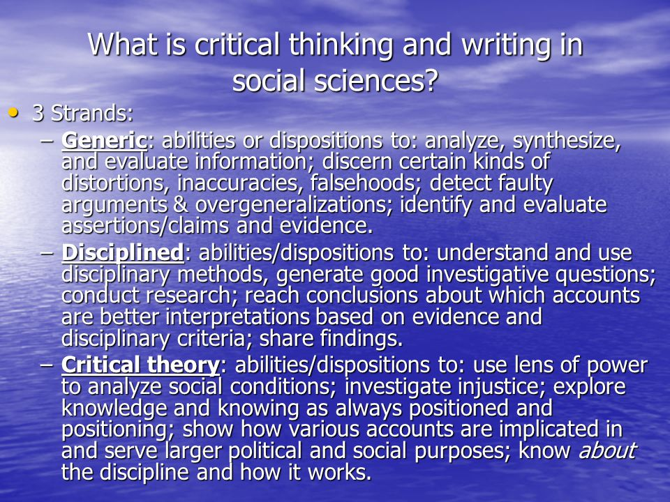 What is critical thinking and writing in social sciences.
