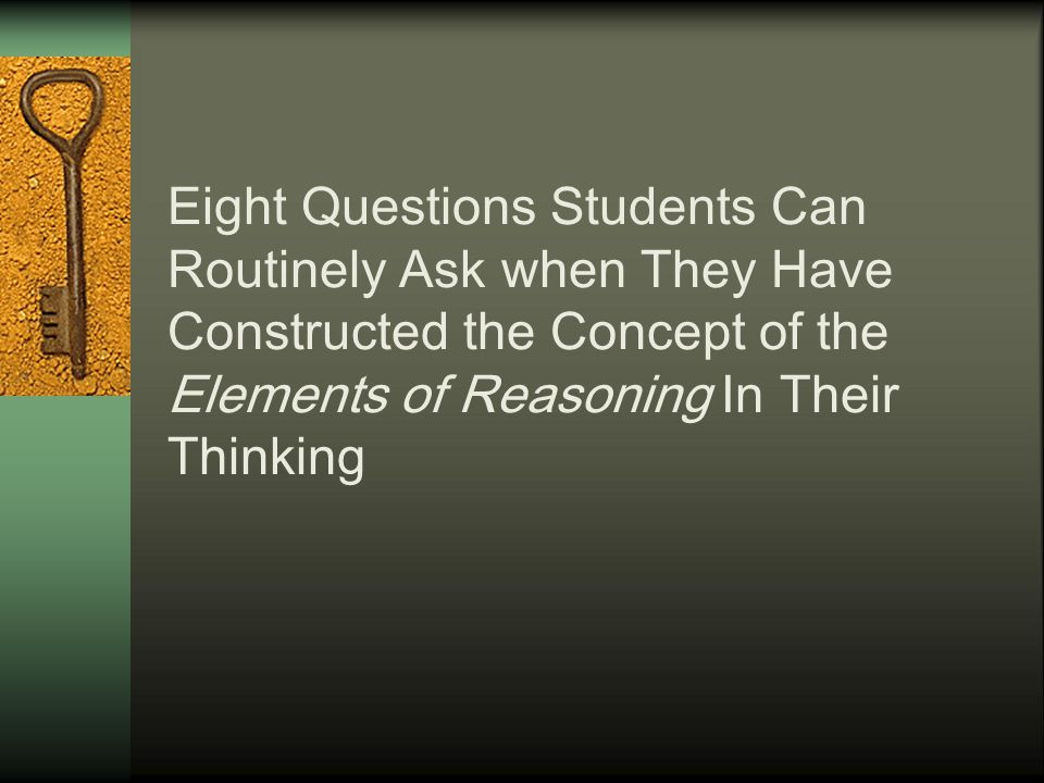 To Develop Skills of Questioning:  we need theory.