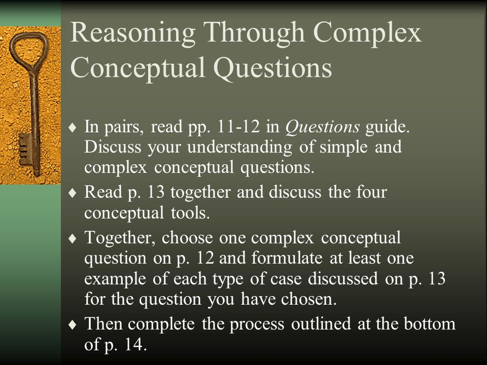Understanding Foundational Questions Within a Discipline  Working alone, read pp.