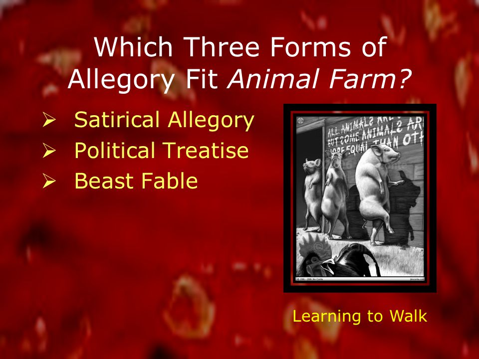 Which Three Forms of Allegory Fit Animal Farm.