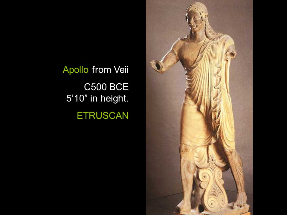 """Apollo from Veii C500 BCE 5'10"""" in height. ETRUSCAN"""