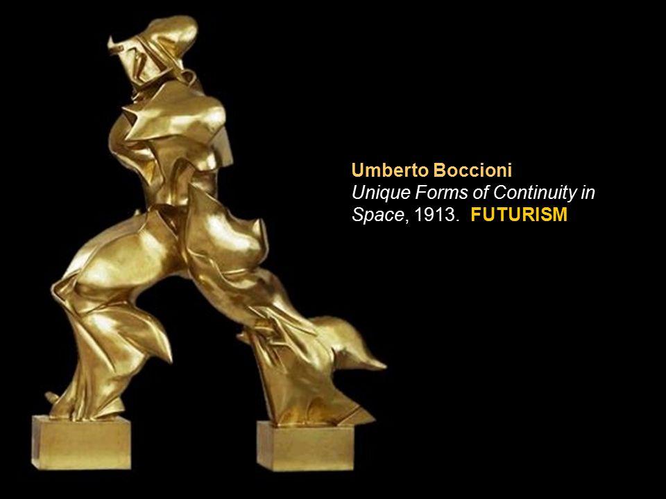 Umberto Boccioni Unique Forms of Continuity in Space, 1913. FUTURISM