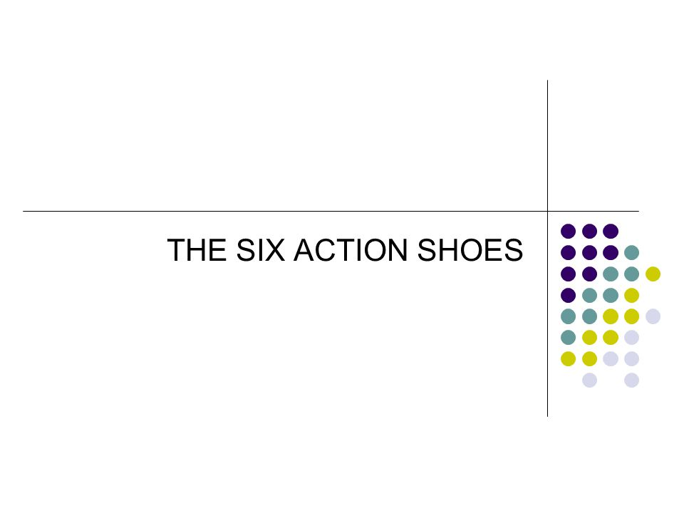 THE SIX ACTION SHOES