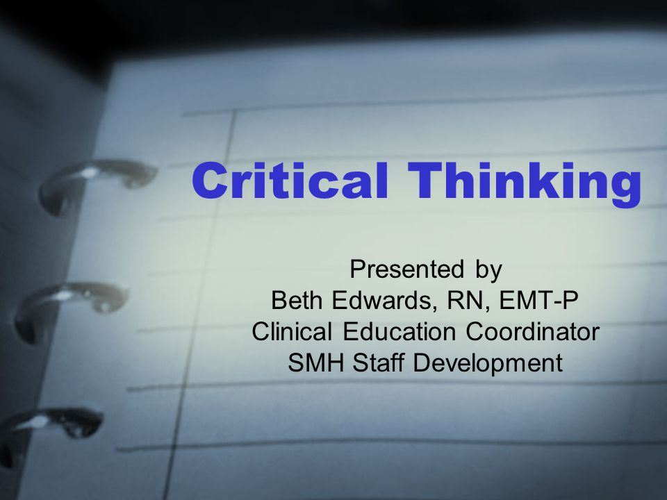 How to develop critical thinking skills in adults