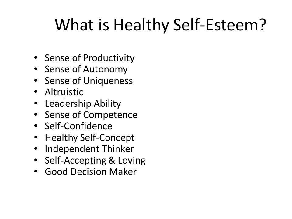 What is Healthy Self-Esteem.