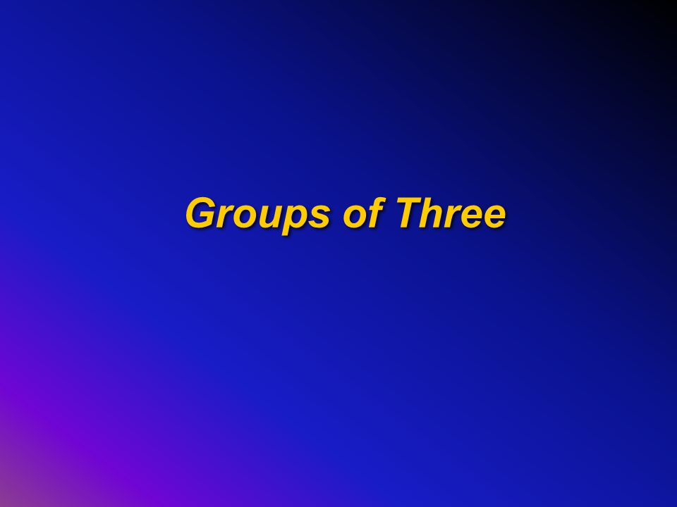 Groups of Three