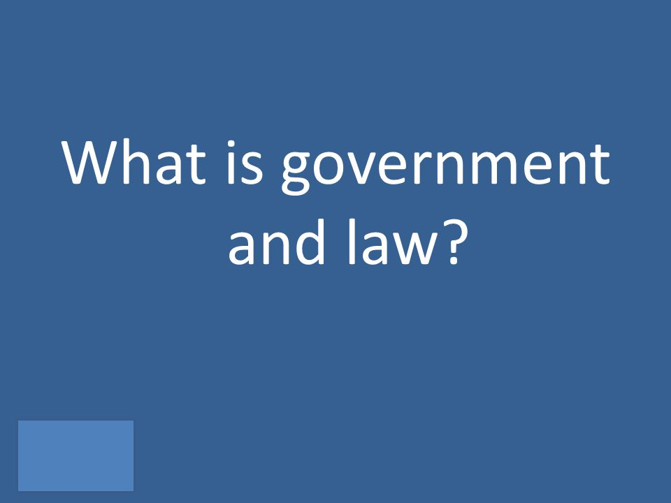 What is government and law