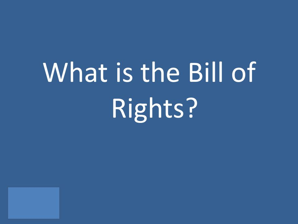 What is the Bill of Rights