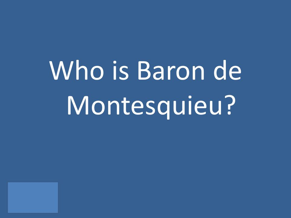 Who is Baron de Montesquieu