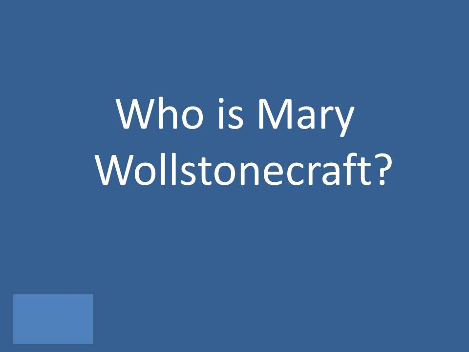 Who is Mary Wollstonecraft