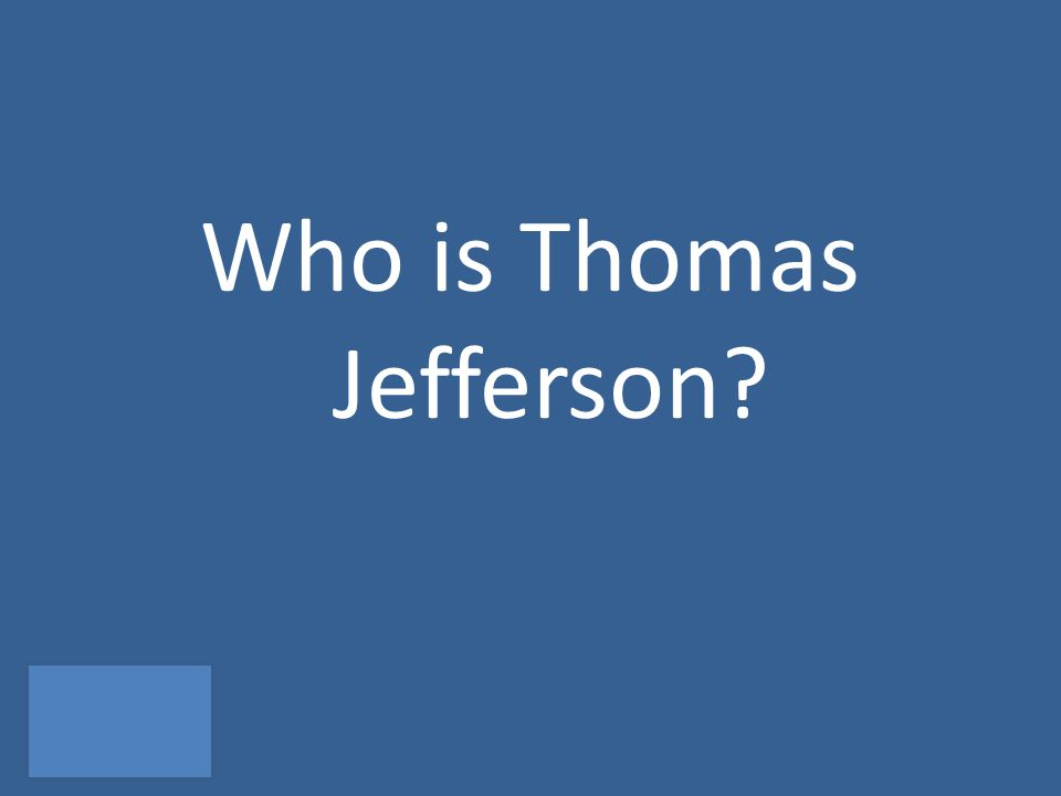 Who is Thomas Jefferson
