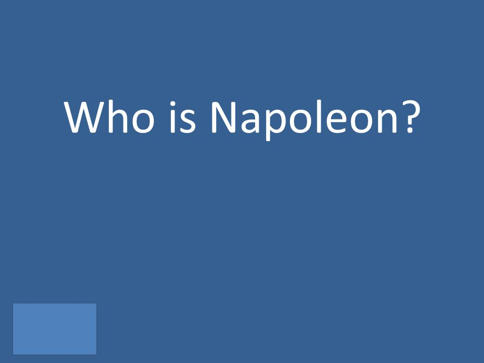 Who is Napoleon