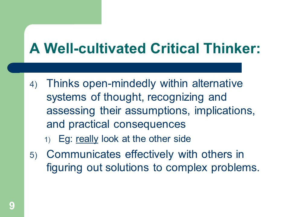 10 6 Tasks to Effective Critical Thinking: 1) Knowledge  Reading, listening, and discussing 2) Comprehension  Understand what you read and hear  Restate in your own words  Word meaning, e.g.