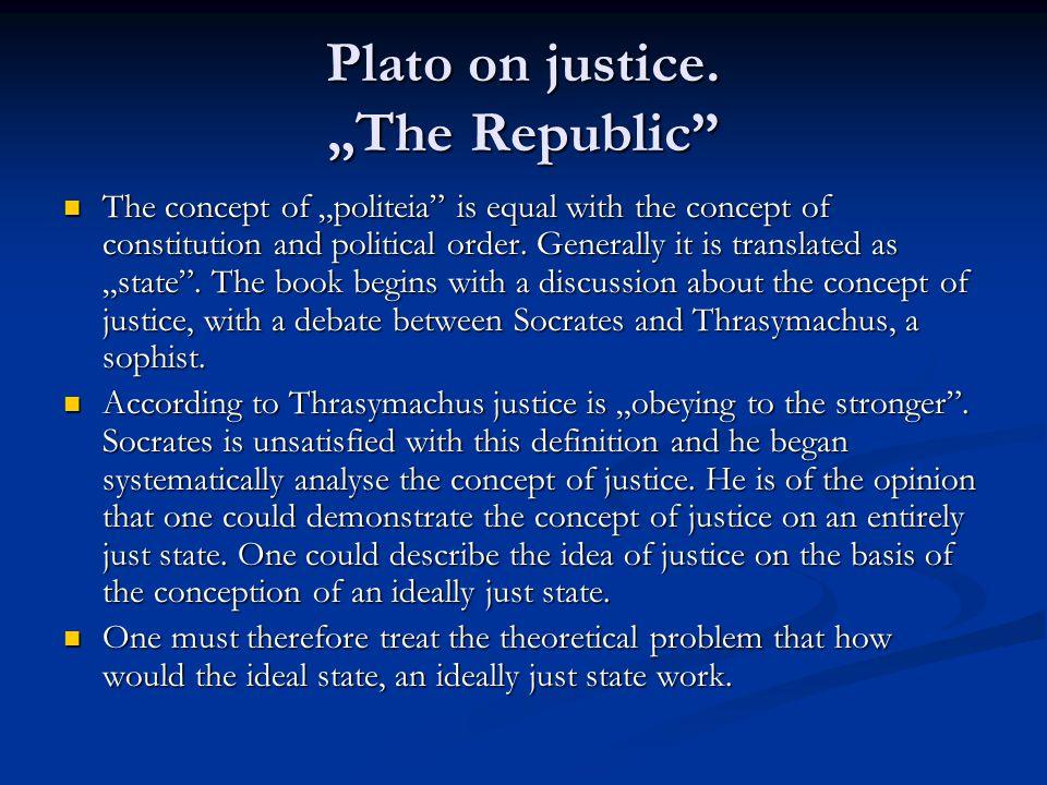 Plato on justice.