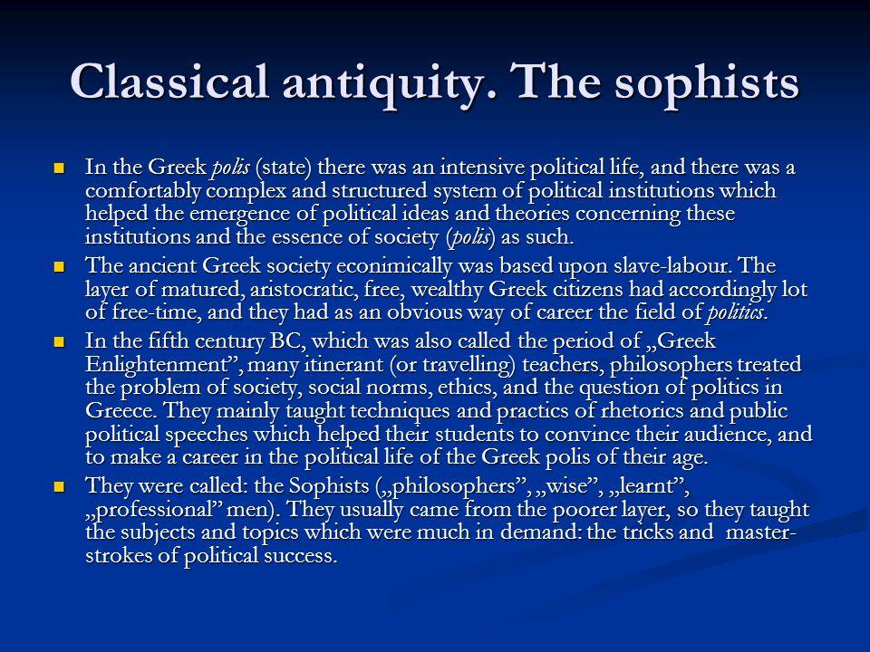 Classical antiquity.