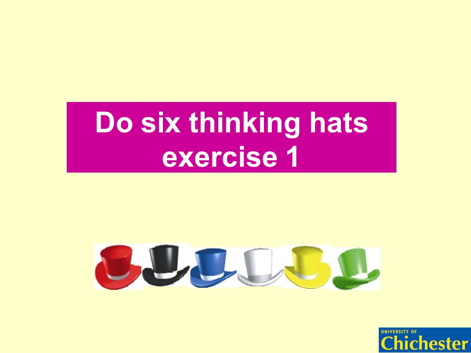 Do six thinking hats exercise 1
